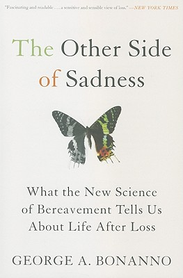 The Other Side of Sadness By Bonanno, George A.