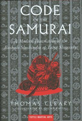 Code of the Samurai By Daidoji, Yuzan/ Ratti, Oscar/ Cleary, Thomas F.